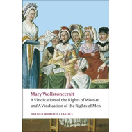 Vindication of the Rights of Men; A Vindication of the Right (BOK)