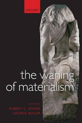 The Waning of Materialism (BOK)