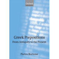 Greek Prepositions: From Antiquity to the Present (BOK)