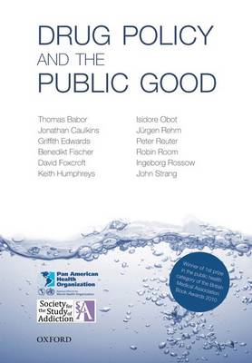 Drug Policy and the Public Good (BOK)
