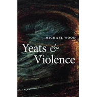 Yeats and Violence (BOK)