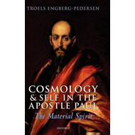 Cosmology and Self in the Apostle Paul: The Material Spirit (BOK)