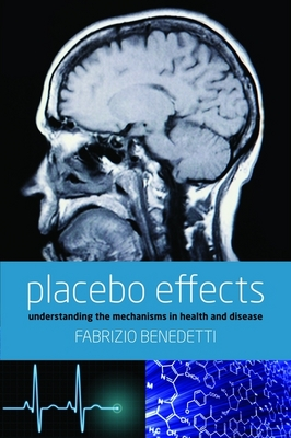 Placebo Effects: Understanding the Mechanisms in Health and Disease (BOK)