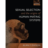 Sexual Selection and the Origins of Human Mating Systems (BOK)