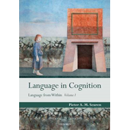 Language in Cognition: v. 1: Language from within (BOK)