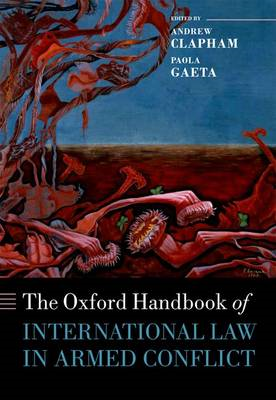 Oxford Handbook of International Law in Armed Conflict (BOK)