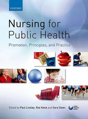 Nursing for Public Health: Promotion, Principles and Practic (BOK)