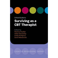 Oxford Guide to Surviving as a CBT Therapist (BOK)