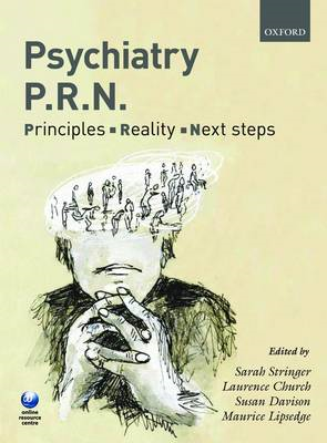 Psychiatry PRN: Principles, Reality, Next Steps (BOK)