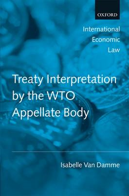 Treaty Interpretation by the WTO Appellate Body (BOK)