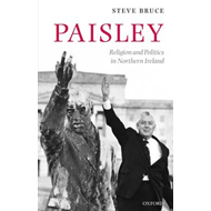 Paisley: Religion and Politics in Northern Ireland (BOK)