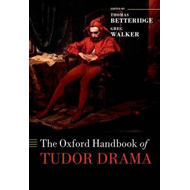 Oxford Handbook of Tudor Drama (BOK)