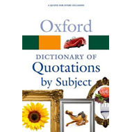 Oxford Dictionary of Quotations by Subject (BOK)