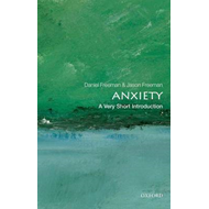 Anxiety: A Very Short Introduction (BOK)