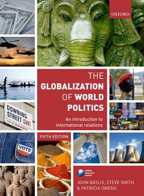 The Globalization of World Politics: An Introduction to International Relations (BOK)