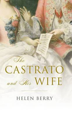 The Castrato and His Wife (BOK)