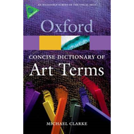 Concise Oxford Dictionary of Art Terms (BOK)