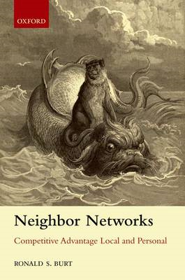 Neighbor Networks: Competitive Advantage Local and Personal (BOK)