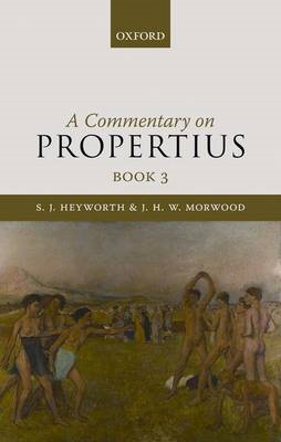 A Commentary on Propertius: Bk. 3 (BOK)