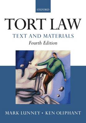 Tort Law: Text and Materials (BOK)