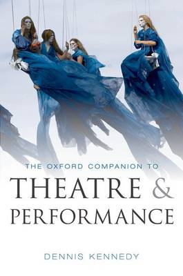 The Oxford Companion to Theatre and Performance (BOK)