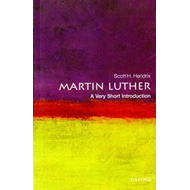 Martin Luther: A Very Short Introduction (BOK)