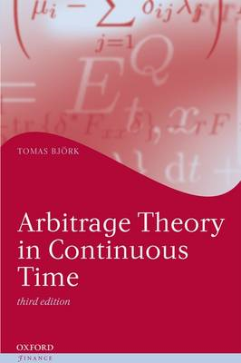 Arbitrage Theory in Continuous Time (BOK)