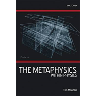 The Metaphysics within Physics (BOK)
