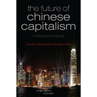 The Future of Chinese Capitalism: Choices and Chances (BOK)