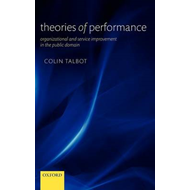 Theories of Performance: Organizational and Service Improvement in the Public Domain (BOK)