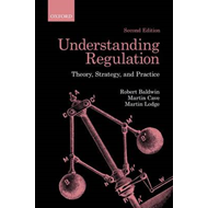 Understanding Regulation: Theory, Strategy, and Practice (BOK)