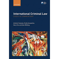 International Criminal Law: Cases and Commentary (BOK)