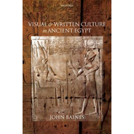 Visual and Written Culture in Ancient Egypt (BOK)