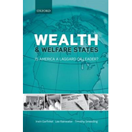 Wealth and Welfare States: Is America a Laggard or Leader? (BOK)
