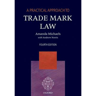 A Practical Approach to Trade Mark Law (BOK)