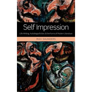 Self Impression: Life-Writing, Autobiografiction, and the Forms of Modern Literature (BOK)