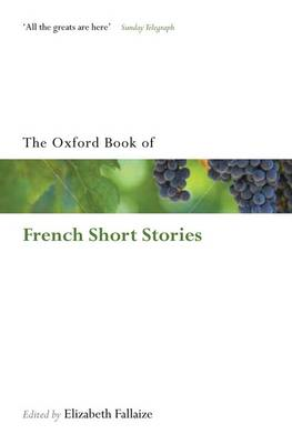 The Oxford Book of French Short Stories (BOK)