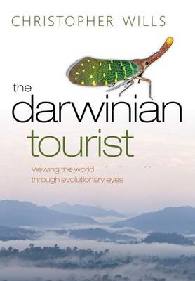 The Darwinian Tourist: Viewing the World Through Evolutionary Eyes (BOK)