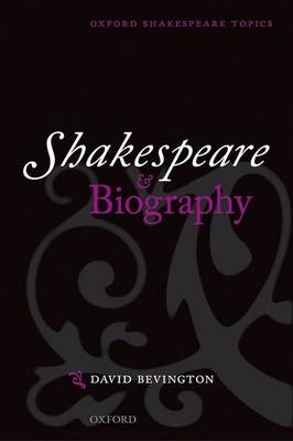 Shakespeare and Biography (BOK)