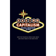 Casino Capitalism: How the Financial Crisis Came About and What Needs to be Done Now (BOK)