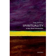 Spirituality: A Very Short Introduction (BOK)
