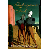 Shakespeare in Parts (BOK)