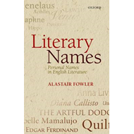 Literary Names: Personal Names in English Literature (BOK)