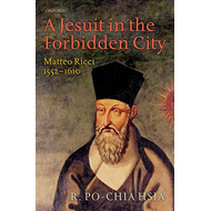 A Jesuit in the Forbidden City: Matteo Ricci 1552-1610 (BOK)