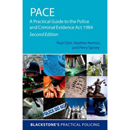 Pace: A Practical Guide to the Police and Criminal Evidence Act 1984 (BOK)