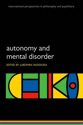 Autonomy and Mental Disorder (BOK)