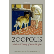 Zoopolis: A Political Theory of Animal Rights (BOK)