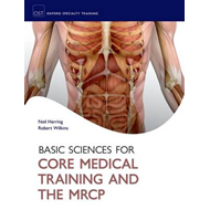 Basic Sciences for Core Medical Training and the MRCP (BOK)