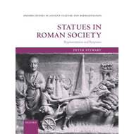 Statues in Roman Society: Representation and Response (BOK)