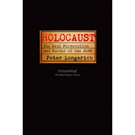 Holocaust: The Nazi Persecution and Murder of the Jews (BOK)